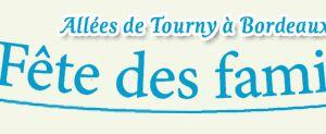 Ce Week-end : fête des Familles 2011 à Bordeaux
