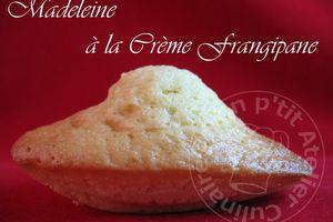 Madeleines à la Crème Frangipane