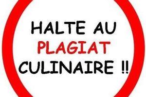 Le Plagiat Culinaire... Le Nouveau Fléau