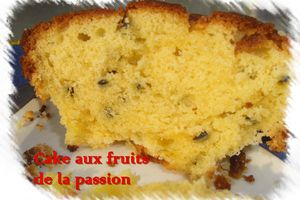 Cake aux fruits de la passion