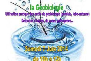 Atelier Géobiologie Samedi 7 Juin 2014 de 10h à 12h (Peymeinade)
