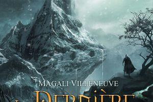 La Dernière Terre, tome 1 : L'Enfant Merehdian - Magali VILLENEUVE