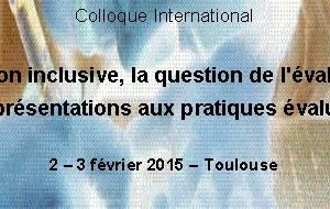 Colloque - Education inclusive, la question de l'évaluation - 2-3 fev 2015