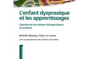 Livres - L'enfant dyspraxique et les apprentissages - M. Mazeau