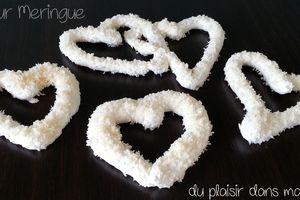Coeur Meringue Coco ... pour la Saint Valentin