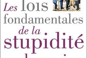 Les lois fondamentales de la stupidité