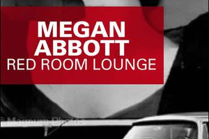 """Red room lounge"", de Megan Abbott"