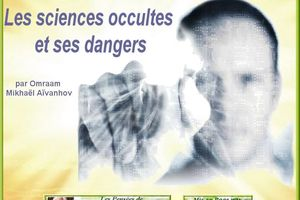Les sciences occultes et ses dangers