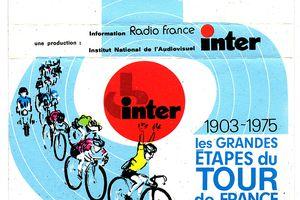 cassette : Les grandes étapes du tour de France - INA - Radio France - inter - 1975