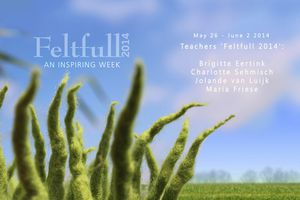 FELTFULL 2014; May 26 of June 2 2014