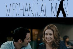The giant mechanical man (BANDE ANNONCE VO 2012) avec Jenna Fischer