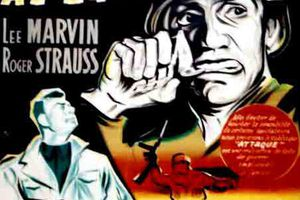 Attaque ! (Attack) (BANDE ANNONCE VO 1956) avec Jack Palance, Lee Marvin