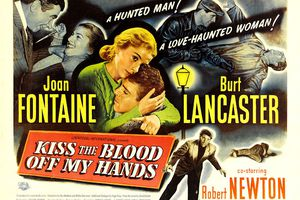 Les Amants Traqués (BANDE ANNONCE VO 1948) avec Burt Lancaster, Joan Fontaine (Kiss the Blood off my hands)