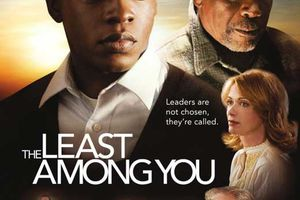 The Least Among You (BANDE ANNONCE VO 2008) avec Lauren Holly, Louis Gossett Jr.