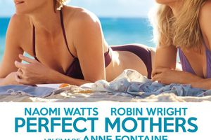 Perfect Mothers (BANDE ANNONCE VOST 2013) avec Naomi Watts, Robin Wright, Xavier Samuel (Two Mothers) (Adore)
