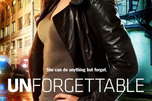 Unforgettable (BANDE ANNONCE VO SERIE TV 2011) avec Poppy Montgomery, Dylan Walsh, Michael Gaston
