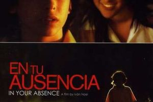 En Tu Ausencia (In Your Absence) (BANDE ANNONCE VO ST ANGLAIS 2008) avec Francisco Alfonsin
