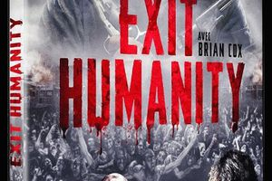 Exit Humanity (BANDE ANNONCE VO 2011) en DVD et BLU-RAY le 04 12 2012 avec Mark Gibson, Brian Cox, Dee Wallace