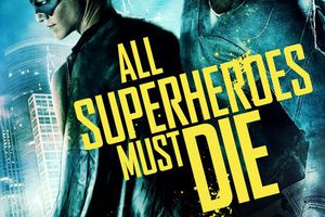 VS (All Superheroes Must Die) (BANDE ANNONCE VO 2011) avec Jason Trost, Lucas Till, James Remar