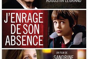 ACTUELLEMENT : J'enrage de son absence (BANDE ANNONCE) avec William Hurt, Alexandra Lamy, Augustin Legrand - 31 10 2012