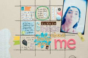 Scrap #51 : 6 Little things about me