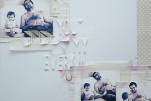 Scrap #53 : You are my everything