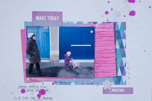 Scrap #63 : Make today ridiculously amazing !