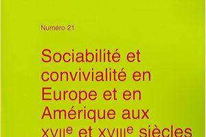 Publication des actes : Sociabilité et convivialité en Europe et en Amérique aux XVIIe et XVIIIe siècles
