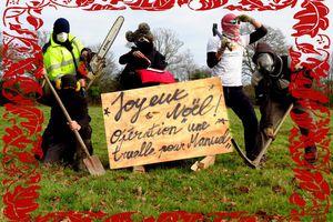 ZAD NDDL : Joyeux Noël Manuel !