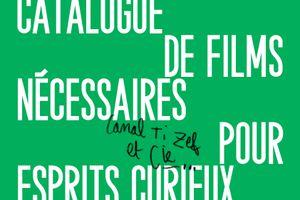 Esprits curieux n°2 : catalogue de films nécessaires