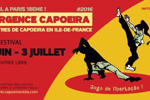 Festival Emergence Capoeira Paris 2016 jusqu'au 3 juillet 2016
