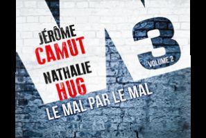 W3 - T.2 : LE MAL PAR LE MAL - Jerome Camut / Nathalie HUG