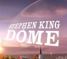 Dôme, Tome 1, de Stephen King