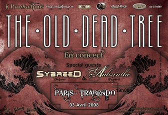 THE OLD DEAD TREE/SYBREED/AABSINTHE (03/04/2008-Trabendo)