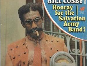 BILL COSBY - HOORAY FOR THE SALVATION ARMY BAND