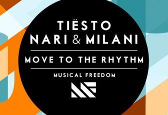 @tiesto & Nari & Milani - Move To The Rhythm