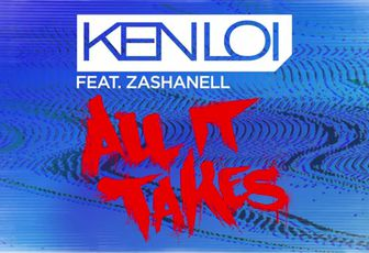Musical Freedom single: Ken Loi feat. Zashanell - All It Takes