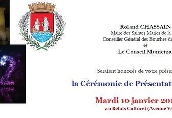Saintes Maries de la Mer: Cérémonie de présentation des Voeux 2012