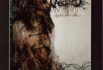 ABORTED: Strychnine 213 (2008-Century Media) [Brutal-Death]