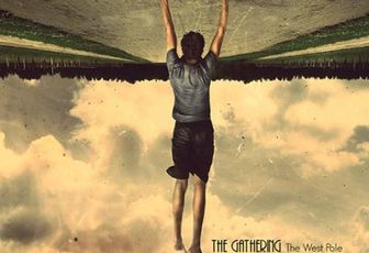 THE GATHERING: The West Pole (2009-Season Of Mist)[Rock Atmosphérique]