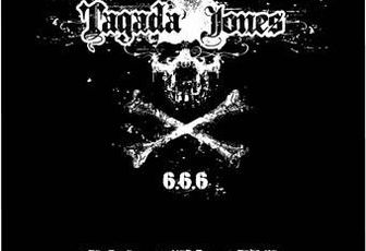 TAGADA JONES: 6.6.6. (2007) [Punk/Hardcore]