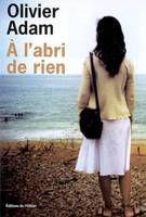 Chronique littéraire - Olivier Adam