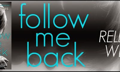 Follow Me Back by A. Meredith Walters- ReLeAsE DaY!