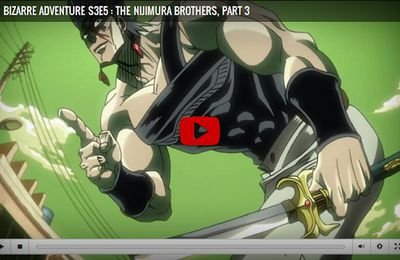 JoJo's Bizarre Adventure Season 3 Episode 5 The Nijimura Brothers, Part 3
