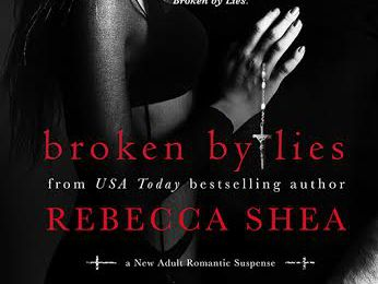 COVER REVEAL!!!! Broken By Lies by Rebecca Shea