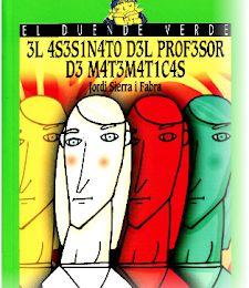 El asesinato del profesor de Matemáticas - Jordy Sierra