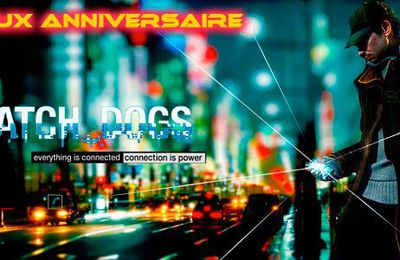 Watch Dogs : La carte anniversaire