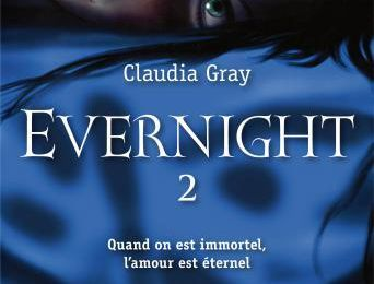 Evernight - Livre II -
