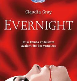 Evernight - Livre I -