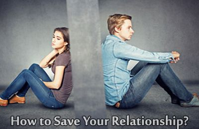 How to Save Your Relationship?